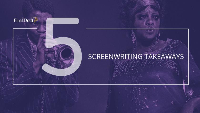5 Screenwriting Takeaways from 'Ma Rainey's Black Bottom'