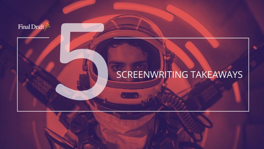 5 Screenwriting Takeaways: '2067'