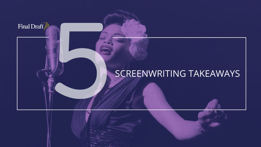 5 Screenwriting Takeaways From 'The United States vs. Billie Holiday'