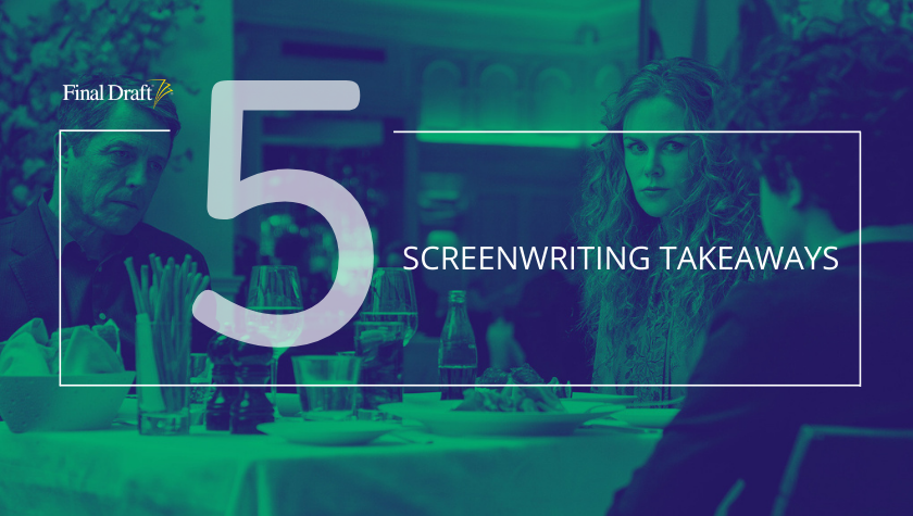 5 Screenwriting Takeaways: 'The Undoing' and Female Thriller Writing Tropes to Embrace and Avoid