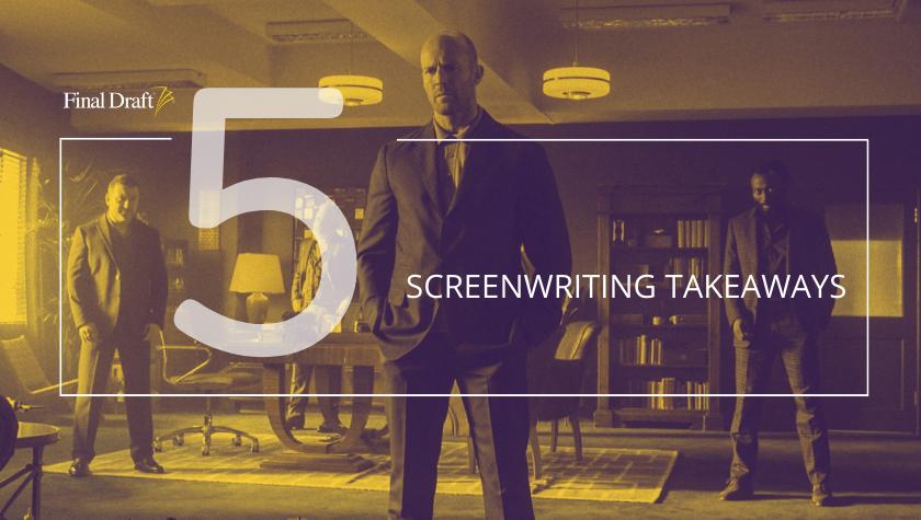 5 Screenwriting Takeaways: 'Wrath of Man'