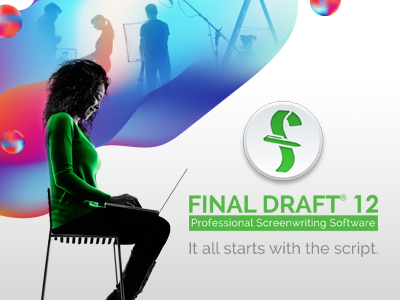 Final Draft 12 | It all starts with the script.