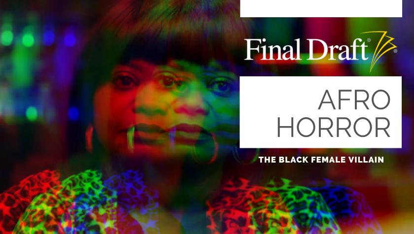 Afro Horror: The Black Female Villain