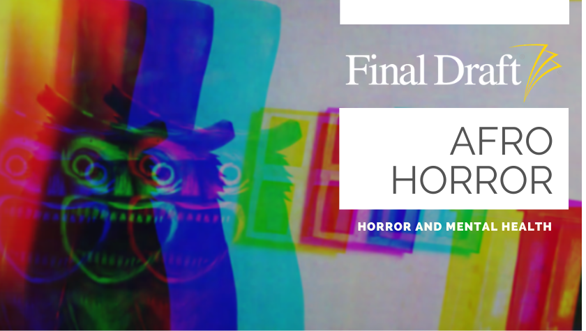Afro Horror: Horror and Mental Health