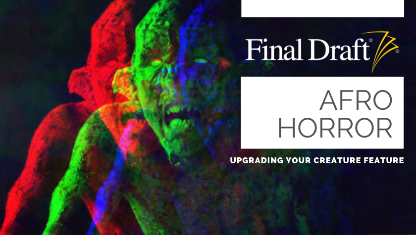 Afro Horror: Upgrading Your Creature Feature