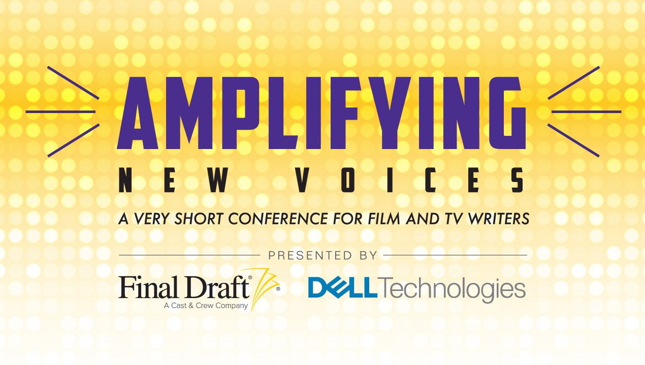 Amplifying New Voices: A Very Short Conference for Film and TV Writers