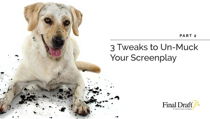 3 Tweaks to Un-Muck Your Script Notes Process - Part 2