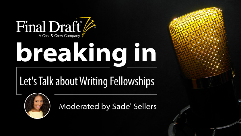 Breaking In: Let's Talk about Writing Fellowships