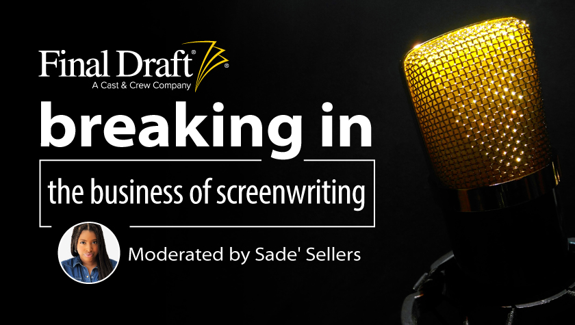 Breaking In: The Business of Screenwriting