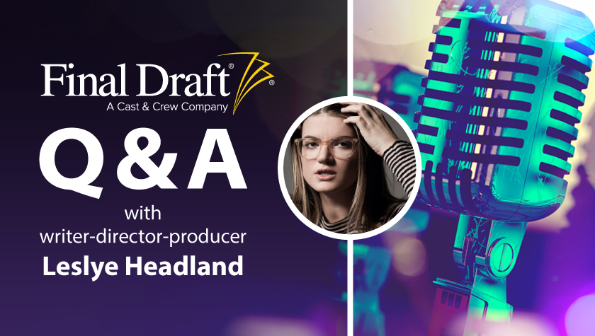 Q&A with Emmy® Nominated Writer and Director Leslye Headland