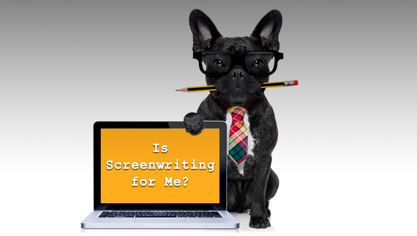 Is Screenwriting For Me?